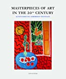 Masterpieces of Art in the 20th Century (382960484X) by Ackermann, Marion