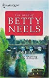 img - for A Dream Came True (Best of Betty Neels) book / textbook / text book