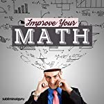 Improve Your Math: Master Mathematics with Subliminal Messages |  Subliminal Guru