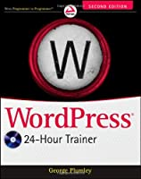 WordPress 24-Hour Trainer, 2nd Edition