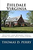 img - for Fieldale Virginia book / textbook / text book