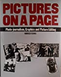 PICTURES ON A PAGE: PHOTO-JOURNALISM, GRAPHICS AND PICTURE EDITING (0434905534) by HAROLD EVANS