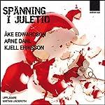 Spänning i juletid [Surge in Christmas] | Ake Edwardson,Arne Dahl,Kjell Eriksson