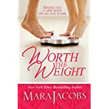 Worth The Weight (The Worth Series Book 1: A Copper Country Romance) ~ Mara Jacobs
