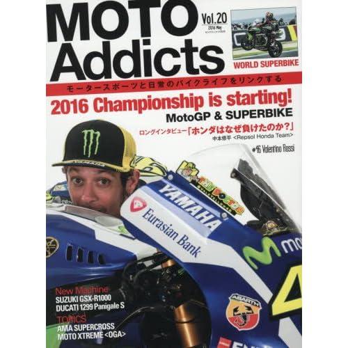 MOTO Addicts(モトアディクツ) 2016年 05 月号 [雑誌]