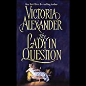 The Lady in Question | [Victoria Alexander]