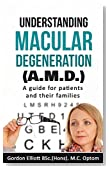 Understanding Macular Degeneration (AMD): A guide for patients and their families