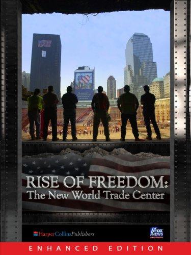 Joseph Cummins - Rise of Freedom (Enhanced): lThe New World Trade Center