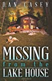 img - for Missing from the Lake House book / textbook / text book