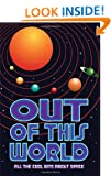 Out of this World: All the cool bits about space (Buster Books)