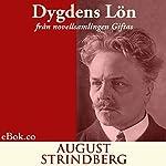 Dygdens lön: från novellsamlingen Giftas (svenska) (Swedish Edition) | August Strindberg