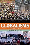 Globalisms: The Great Ideological Struggle of the Twenty-first Century (Globalization)