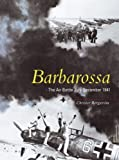 Barbarossa: The Air Battle July - December 1941