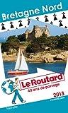 Le Routard Bretagne Nord 2013