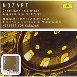 Grosse Messe C-Moll/Adagio und Fuge C-Moll