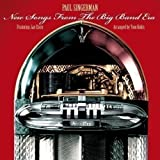 New Songs From The Big Band Era Paul Singerman
