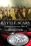 img - for Battle Scars: A Collection of Short Stories Volume I book / textbook / text book