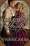 img - for Forgetting Herself (The Rancher's Daughters Book 01) book / textbook / text book