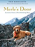 Merles Door: Lessons from a Freethinking Dog (Thorndike Nonfiction)