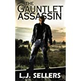 The Gauntlet Assassin (An Action Thriller) ~ L.J.  Sellers