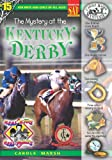 The Mystery at the Kentucky Derby (Real Kids! Real Places!)