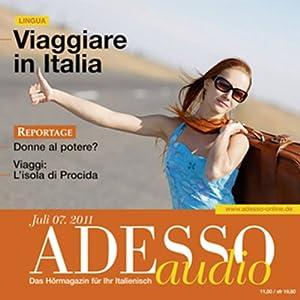ADESSO Audio - Viaggiare in Italia. 7/2011 Hörbuch