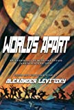 Worlds Apart: An Anthology of Russian Fantasy and Science Fiction: An Anthology of Russian Science Fiction and Fantasy
