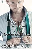 Trade Me - Gib mir dein Leben (Cyclone Serie) (Volume 1) (German Edition)