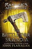The Battle for Skandia: Book Four (Rangers Apprentice)