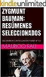 ZYGMUNT BAUMAN: RES�MENES SELECCIONAD...