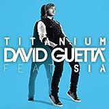 Titanium (feat. Sia) [Alesso Remix]