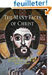 The Many Faces of Christ: Portraying...