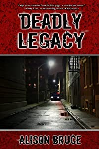 Deadly Legacy by Alison Bruce ebook deal