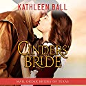 Cinders' Bride: Mail Order Brides of Texas, Book 1 Audiobook by Kathleen Ball Narrated by Julie Hoverson