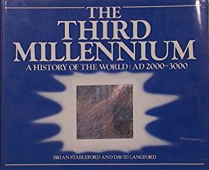 The Third Millenium by Brian Stableford and David Langford