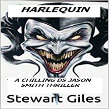 Harlequin: DS Jason Smith, Book 5 Audiobook by Stewart Giles Narrated by Bryce Layton