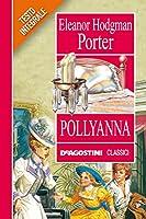 Pollyanna (Classici)