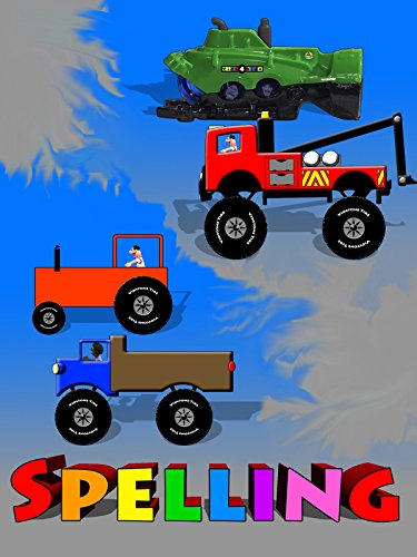 Spelling - Tow Truck, Dump Truck, Tractor and Submarine For Kids