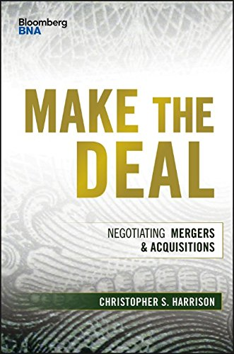Make the Deal: Negotiating Mergers and Acquisitions (Bloomberg Financial) PDF