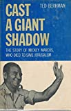 img - for Cast a Giant Shadow Signed book / textbook / text book