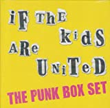 Various Artists If The Kids Are United: The Punk Box Set