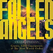 Fallen Angels: Giants, UFO Encounters and the New World Order | [C. K. Quarterman]