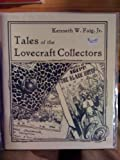 Tales of the Lovecraft Collectors