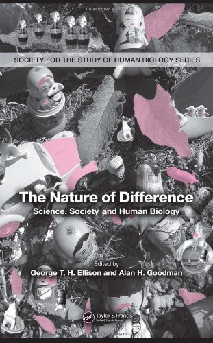 The Nature of Difference (Society for the Study of Human Biology Series)