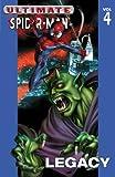 Ultimate Spider-Man, Vol. 4: Legacy