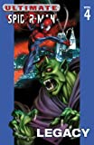 img - for Ultimate Spider-Man, Vol. 4: Legacy book / textbook / text book