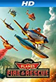 Planes: Fire & Rescue [HD]