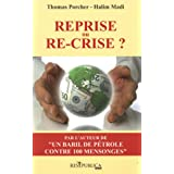Reprise ou re-crise ?par Thomas Porcher