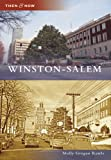 img - for Winston-Salem (Then and Now: North Carolina) book / textbook / text book