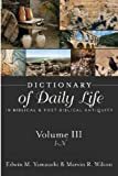 img - for Dictionary of Daily Life in Biblical and Post-Biblical Antiquity, Volume III: I-N book / textbook / text book